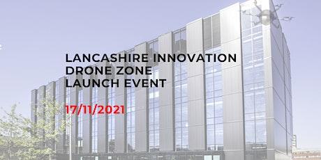 Lancashire Innovation Drone Zone tickets