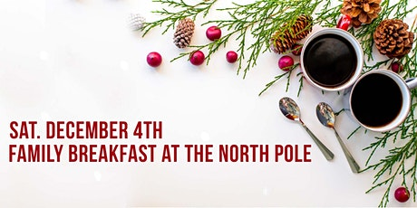Family Breakfast in the North Pole tickets