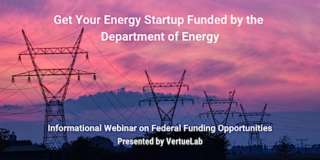 Get Your Energy Startup Funded by the Department of Energy tickets