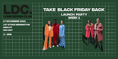 Lone Design Club London Pop-Up Launch Party   Take Black Friday Back tickets