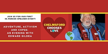 Adventure, Activism and COP26: An evening with Edward Gildea tickets