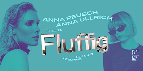 FLUFFIG | Anna Reusch | Anna Ullrich x Pratersauna Tickets