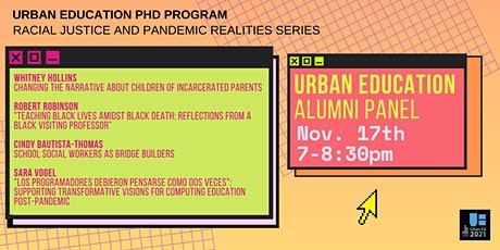 Racial Justice and Pandemic Realities: Urban Education Alumni Panel tickets