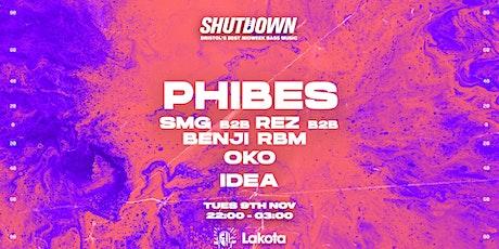 Shutdown: Phibes, SMG tickets