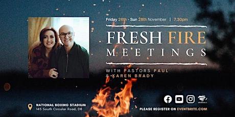 Fresh Fire Meetings tickets