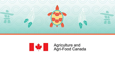 Indigenous Student Recruitment Session with Agriculture & Agri-Food Canada tickets