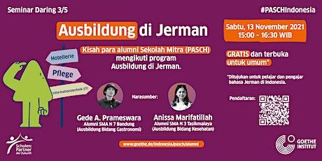 Seminar Daring PASCH (3/5) - Ausbildung di Jerman Tickets