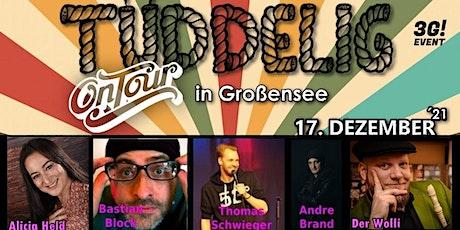 """Tüddelig"" on Tour in Großensee - 120 Minuten Comedy-Mix-Show Tickets"