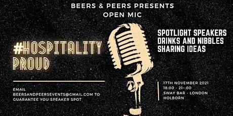 Beers & Peers presents - Open Mic #Hospitalityproud culture night tickets