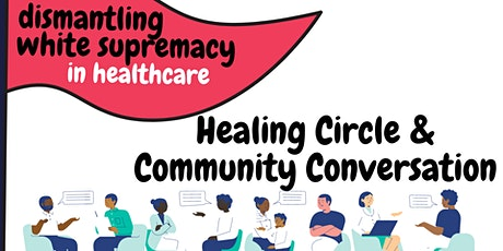 DWS in Healthcare: Healing Circle & Community Conversation tickets