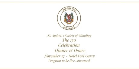 150 Celebration & Dinner & Dance  -  In-Person & Virtual tickets