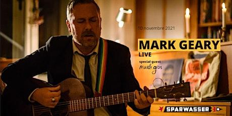MARK GEARY live @ Sparwasser + special guest Mardi Gras biglietti