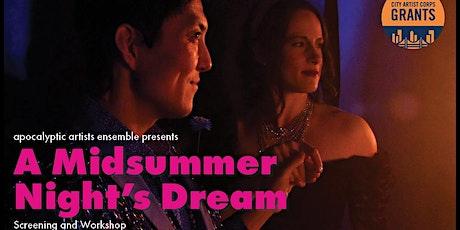 City Artist Corps. Screening & Workshop: A Midsummer Night's Dream tickets