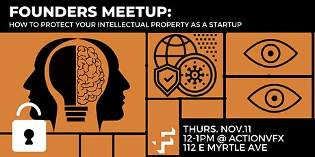 Founders Meetup: How to Protect Your Intellectual Property as a Startup tickets