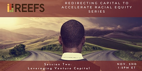 Redirecting Capital to Accelerate Racial Equity: Leveraging Venture Capital tickets