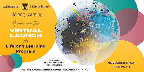 Vanderbilt Divinity School Lifelong Learning Virtual Launch tickets