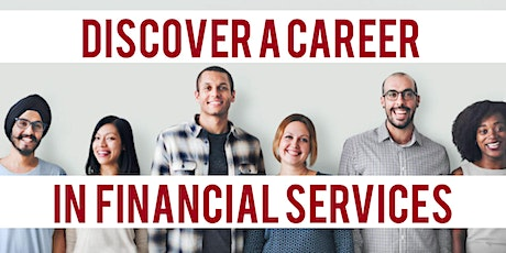 Discover a Career in Financial Services - Insurance and Investments tickets