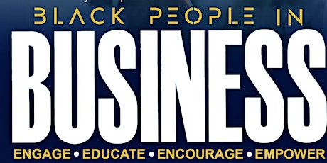 Black People in Business: Building a better business and a better you. tickets