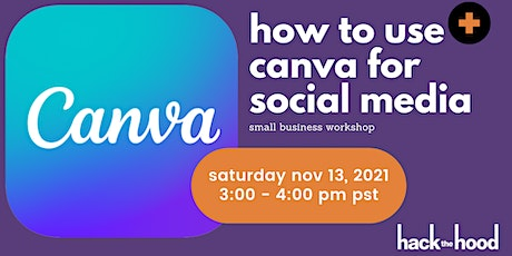 Intro to Canva for Social Media tickets