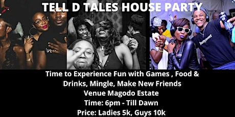 Tell D Tales House Party tickets