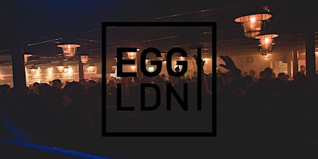 Egg London - Boxing Day Special tickets