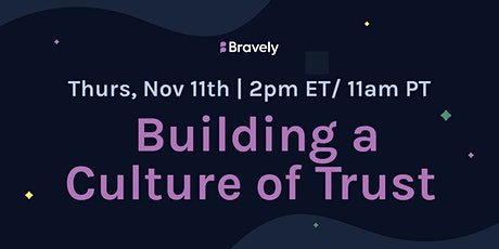 Elevating Your Team by Building a Culture of Trust tickets