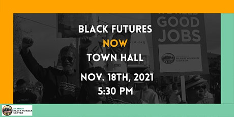 Black Futures Now Town Hall tickets