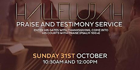 HALLELUJAH PRAISE & TESTIMONY SERVICE tickets