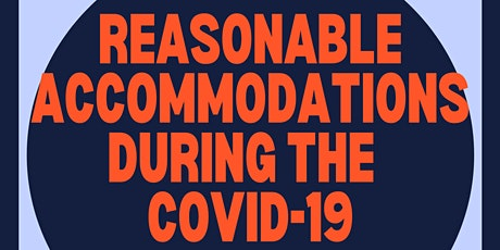 Reasonable Accommodations During the COVID-19 Pandemic tickets