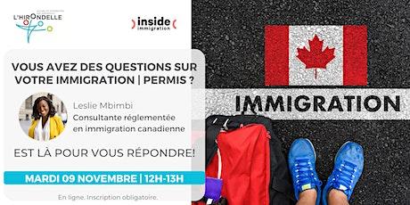 Conférence pour répondre à vos question sur l'immigration | Permis. billets