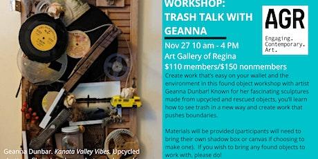 Trash Talk with Geanna tickets