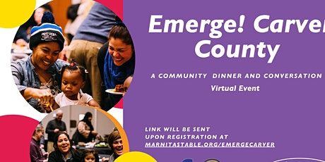 Emerge! Carver County A Virtual Community Dinner and Conversation tickets