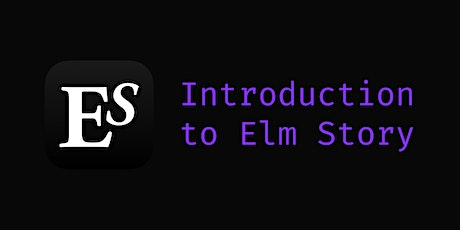 Introduction to Elm Story tickets