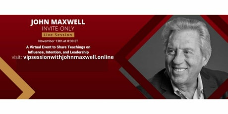 Exclusive invite only session with John C Maxwell tickets