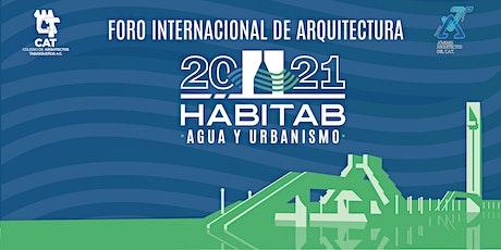 "Foro Internacional de Arquitectura ""HABITAB: AGUA Y URBANISMO"" boletos"