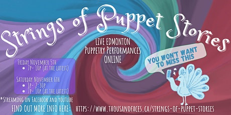 Thousand Faces Festival: Strings of Puppet Stories tickets