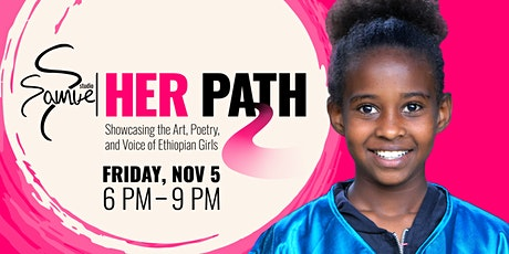 Her Path   Showcasing the Art, Poetry, & Voice of Ethiopian Girls tickets