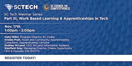 SC Tech Workforce Webinar Series: Work Based Learning & Apprenticeships in tickets