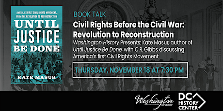 Civil Rights before the Civil War: Revolution to Reconstruction tickets