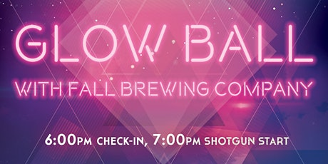 Glow Ball with Fall Brewing Company tickets