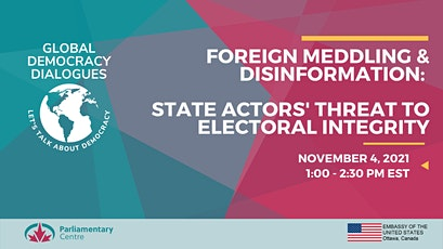 Foreign Meddling & Disinformation:State Actors Threat to Democracy tickets