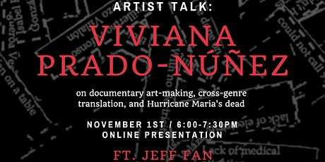 documentary art making, cross genre translation, and Hurricane Maria's Dead tickets
