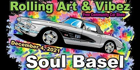 Soul Basel Rolling Art & Vibez tickets