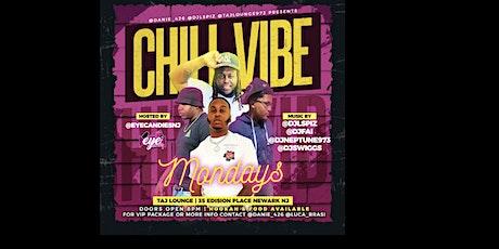 Chill Vibes Mondays Performances tickets