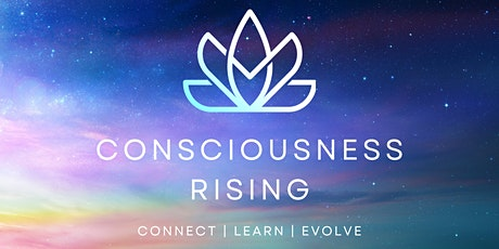 Consciousness Rising: Moving Beyond the Ego tickets