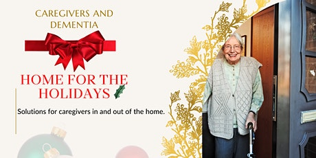 Home For The Holidays: Dementia Resources tickets