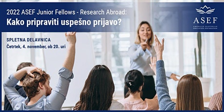 ASEF Junior Fellows - Research Abroad: Kako pripraviti uspešno prijavo? tickets