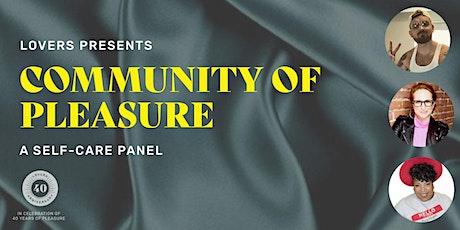 Community of Pleasure: A Self-Care Panel tickets