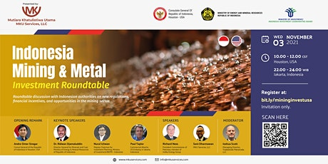 INDONESIA MINING & METAL INVESTMENT ROUND TABLE @HOUSTON, TEXAS, USA tickets