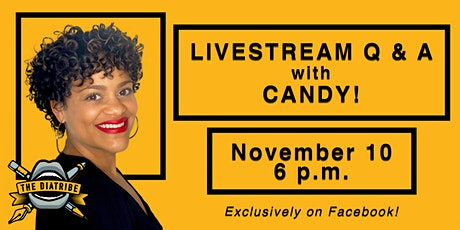 Livestream Q & A with Candy! tickets